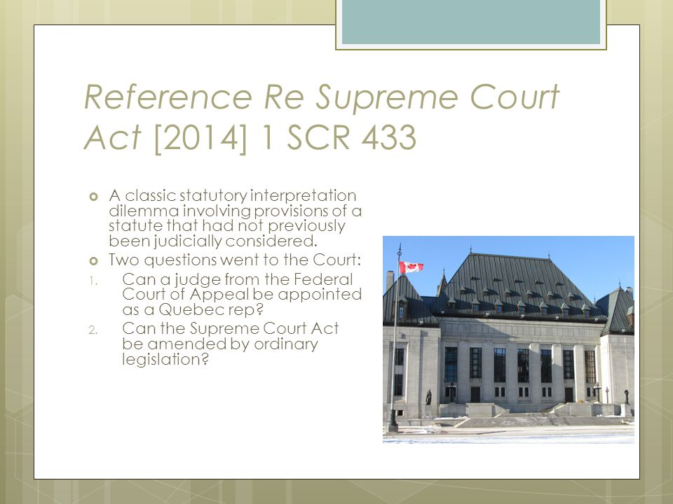 Reference Re Supreme Court Act [2014] 1 SCR 433